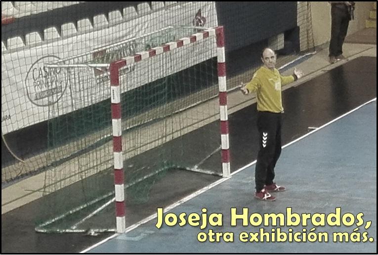 Otra exhibición más de Joseja…